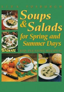 Soups and Salads for Spring and Summer Days av Liza Fosburgh (Heftet)