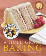 Omslag - King Arthur Flour Whole Grain Baking