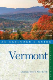 Explorer's Guide Vermont av Alice Leavitt og Christina Tree (Heftet)