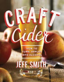 Craft Cider av Jeff Smith (Heftet)