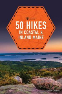 50 Hikes in Coastal and Inland Maine av John Gibson (Heftet)