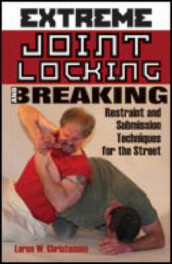 Extreme Joint Locking and Breaking av Loren W. Christensen (Heftet)