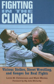 Fighting in the Clinch av Loren W Christensen og Mark Mireles (Heftet)