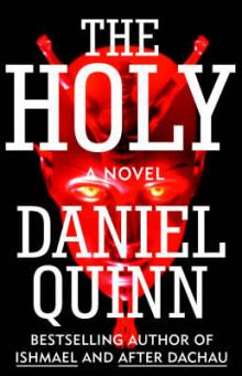 The Holy av Daniel Quinn (Heftet)