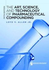 Omslag - The Art, Science, and Technology of Pharmaceutical Compounding