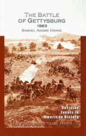 The Battle of Gettysburg 1863 av Samuel Adams Drake (Heftet)