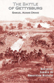 The Battle of Gettysburg 1863 av Samuel Adams Drake (Innbundet)