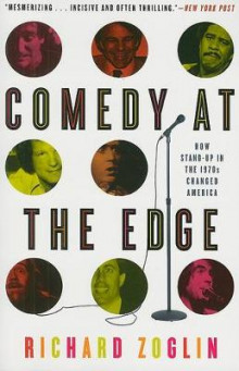Comedy at the Edge av Richard Zoglin (Heftet)