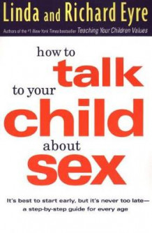 How to Talk to Your Child about Sex av Linda Eyre og Richard M Eyre (Heftet)