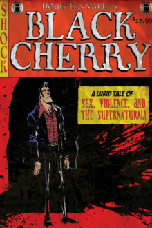 Black Cherry av Doug Tennapel (Heftet)