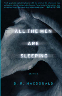 All the Men are Sleeping av D.R. MacDonald (Heftet)