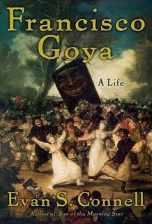 Francisco Goya av Evan S. Connell (Heftet)