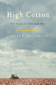 High Cotton av Gerry Helferich (Innbundet)