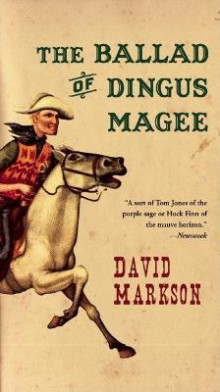 The Ballad of Dingus Magee av David Markson (Heftet)