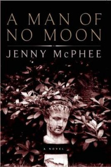 A Man of No Moon av Jenny McPhee (Heftet)