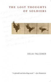 The Lost Thoughts of Soldiers av Delia Falconer (Heftet)