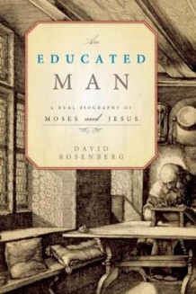 An Educated Man av David Rosenberg (Innbundet)