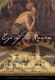 Eye of the Raven av Eliot Pattison (Innbundet)