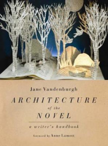 Architecture of the Novel av Jane Vandenburgh (Heftet)
