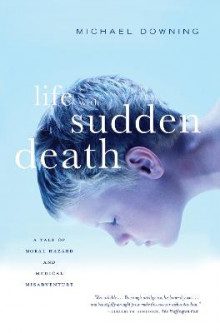 Life with Sudden Death av Michael Downing (Heftet)