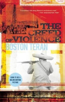 The Creed of Violence av Boston Teran (Heftet)