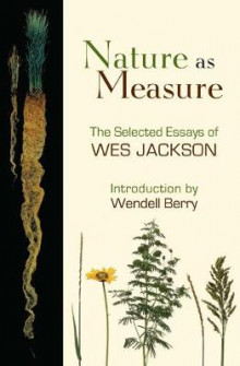 Nature as Measure av Wes Jackson (Heftet)