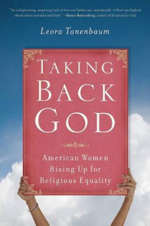 Taking Back God av Leora Tanenbaum (Heftet)