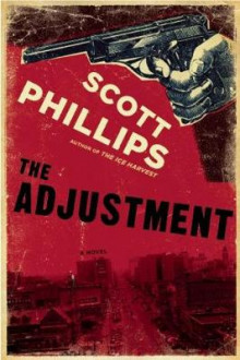 The Adjustment av Scott Phillips (Heftet)