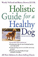 The Holistic Guide for a Healthy Dog av Wendy Volhard og Kerry Brown (Heftet)