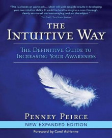 The Intuitive Way av Penney Peirce (Heftet)