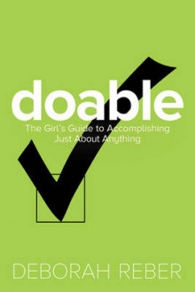 Doable: The Girls' Guide to Accomplishing Just About Anything av Deborah Reber (Heftet)