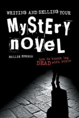 Omslag - Writing and Selling Your Mystery Novel