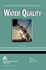 Omslag - Water Quality, 4e (Principles and Practices of Water Supply Operations WSO)