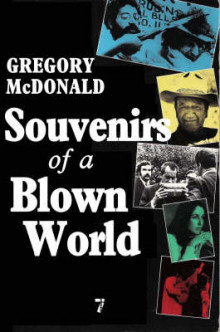 Souvenirs Of A Blown World av Gregory Mcdonald (Heftet)