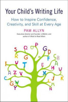 Your Child's Writing Life av Pam Allyn (Heftet)