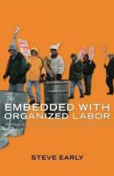 Omslag - Embedded with Organized Labor