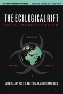 The Ecological Rift av John Bellamy Foster, Brett Clark og Richard York (Innbundet)