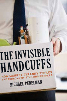 The Invisible Handcuffs of Capitalism av Michael Perelman (Innbundet)