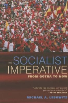 Socialist imperative - from gotha to now av Michael A. Lebowitz (Heftet)