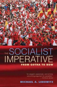 The Socialist Imperative av Michael A. Lebowitz (Innbundet)