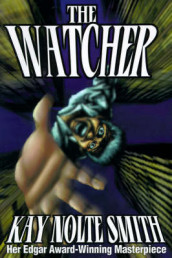 The Watcher av Kay Nolte Smith (Heftet)