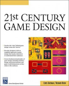 21st Century Game Design av Chris Bateman og Richard Boon (Heftet)