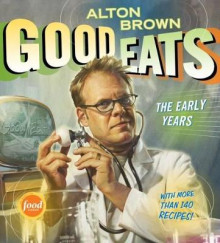 Good Eats av Alton Brown (Innbundet)