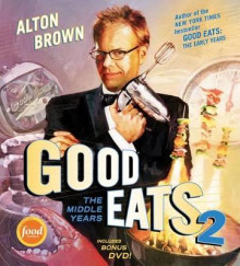 Good Eats 2 av Alton Brown (Innbundet)