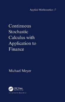 Continuous Stochastic Calculus with Applications to Finance av Michael Meyer (Innbundet)