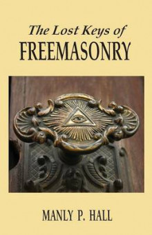 The Lost Keys of Freemasonry av Manly P. Hall (Heftet)