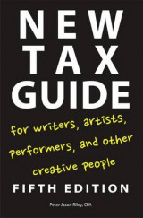 Omslag - New Tax Guide for Writers, Artists, Performers, and Other Creative People