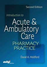 Omslag - Introduction to Acute and Ambulatory Care Pharmacy Practice