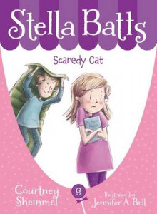 Stella Batts Scaredy Cat av Courtney Sheinmel (Innbundet)