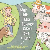 Omslag - Why Did the Farmer Cross the Road?